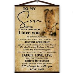 Lion canvas poster to my son never forget how much i love you just do your best the storm to pass i'll always be with you love from mom
