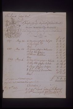 Copper-engraved billhead with handwritten invoice issued by the glassmaking company George Maydwell and Richard Windle located at the King's Arms against Norfolk Street, The Strand. The billhead includes an engraving of the Royal Coat of Arms referring to the company's role as glassmaker to King George III. The invoice, refers to the supply of wine, water, beer and ale glasses and decanters between 1767 and 1769 to Sir Lynch Salusbery Cotton Bart (1705-1775).