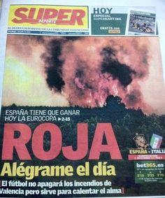 A nosotros que nos importa de los incendios?! Total, con que esta noche gane la Roja! #nosepuedevlc   http://www.nosepuedevlc.es/post/26270408580/incendio-superdeporte