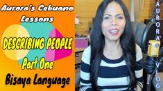 Learn Cebuano Language Useful Phrases DESCRIBING PEOPLE Part 1 My Passion, Languages, Learning, People, My Crush, Idioms, Studying, Teaching, People Illustration