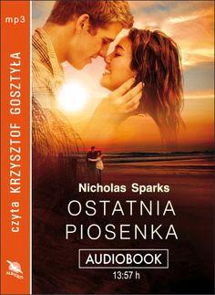 Ostatnia piosenka, Nicholas Sparks