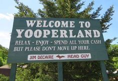 17. Identifying someone else as a Yooper or a Troll. | 29 Things You Miss When You Leave Michigan