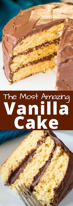 The Most Amazing Vanilla Cake is moist and flavorful and made completely from scratch. It's the best homemade vanilla cake you'll ever have!