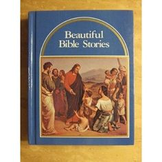 Beautiful Bible Stories