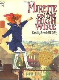 Emily Arnold McCully's MIRETTE ON THE HIGH WIRE: Mirette becomes Mirette the Musical on 4/23/2016 (http://catherine2487.wix.com/balkinbuddies#!Emily-Arnold-McCully%E2%80%99s-MIRETTE-ON-THE-HIGH-WIRE-becomes-MIRETTE-THE-MUSICAL-on-April-23-2016-to-May-8-2016/e4t0w/5702872b0cf2e0dbcac40174)