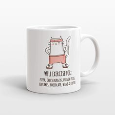 Funny Cat Coffee Mug - Will Exercise for Fast Food (Women Edition) - Funny coffee mug for her - Funny mug for women - Cat mug - Funny gift idea for coffee lover - Funny gift for her - Funny gift for women - Dishwasher safe - by HAPPY CAT PRINTS