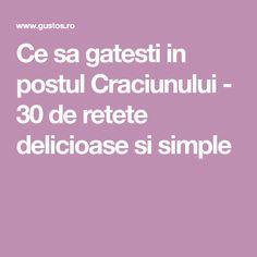 Ce sa gatesti in postul Craciunului - 30 de retete delicioase si simple
