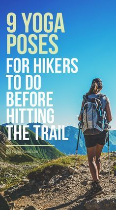9 Yoga Poses Hikers Should Practice Before Hitting the Trail Clear blue skies call for outdoor activities. When you're torn between the yoga studio and the hiking trail, use these tips to choose both! Thru Hiking, Hiking Tips, Backpacking Tips, Camping And Hiking, Hiking Gear, Hiking Backpack, Yoga For Hiking, Kayak Camping, Ultralight Backpacking