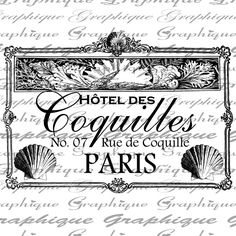 Hotel des Coquilles PARIS Text Typography French Digital Image Download Transfer For Pillows Totes Tea Towels Burlap No. 2016. $1.00, via Etsy.