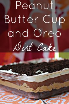 Peanut Butter Cup and Oreo Dirt Cake