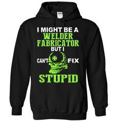 Welder Fabricator - BEST EDITION T SHIRT