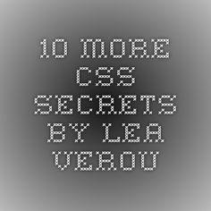 10 more css secrets by lea verou