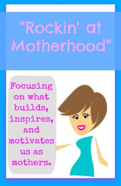 Great message for moms! the youtube videos in this post totally made me cry!