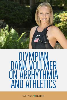 Seven-time #Olympic medalist Dana Vollmer discusses having #arrhythmia as an athlete and why women need to monitor their #heart health.