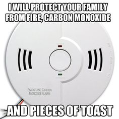 Nice work, smoke alarm.