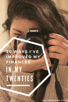 20 Ways I've Improved My Finances In My 20s