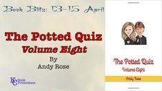 [Advertisement] #quizbook #book #kcbookpromotions The Potted Quiz by Andy Rose Vol. 8  Learn more @ https://kcbookpromotions.wordpress.com/2018/04/13/advertisement/