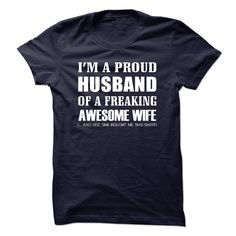 I am a proud husband of a freaking wife - v1