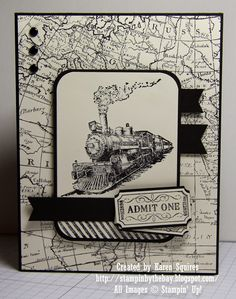 handmade card from Stampin' By The Bay: Traveler Admit One … steam engine image focal point … black and white … map background paper … good layout … Stampin' Up! Masculine Birthday Cards, Birthday Cards For Men, Masculine Cards, Male Birthday, Boy Cards, Cute Cards, Stampin Up Karten, Travel Cards, Stamping Up Cards