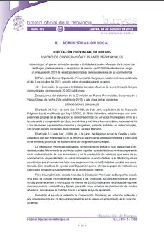 Listado de ayudas de la Diputación de Burgos, por poblaciones BOPBUR-2013-203-anuncio-201307911 Acuerdo por el que se conceden ayudas a Entidades Locales Menores de la provinciade Burgos pertenecientes a municipios de menos de 20.000 habitantes con cargo al presupuesto 2013 de esta Diputacion para obras y servicios de su competencia