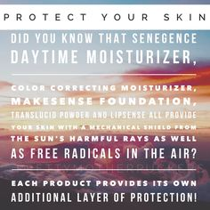 Protect your skin by providing hyoid skin with a mechanical shield by layering phenomenal Senegence anti-aging skin care and cosmetics and look beautiful at the same time!