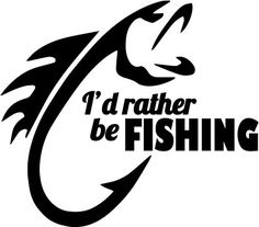 Fishing Signs, Fishing Quotes, Circuit Projects, Vinyl Projects, Wall Decals, Vinyl Decals, Wall Vinyl, Boat Names, Fish Drawings