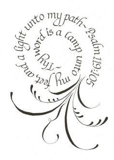 Copy of Psalm 119-105 flourishing and calligraphy   Sarah Hulslander
