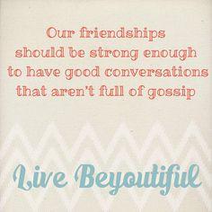 Friendship Week:Gossip #livebeyoutifulfriend #livebeyoutifultoday #livebeyoutiful
