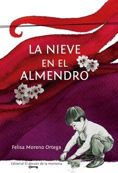 """""""La nieve en el almendro"""" de Felisa Moreno Nos muestra el despertar al amor y al sexo de un adolescente. Nos adentra en las pasiones humanas, en sus debilidades. Los personajes tienen un lado oculto, salvaje, que siempre nos sorprende. No hay buenos ni malos, solo personas empeñadas en sobrevivir."""