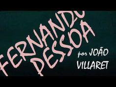 Fernando Pessoa :: Isto / Dito por João Villaret