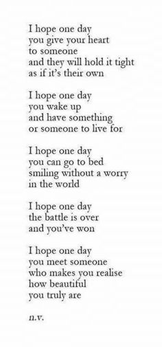 Image result for one day i hope you give your heart to someone