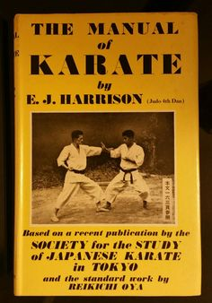 The Manual of Karate: E. J. Harrison 1959 1st Printing