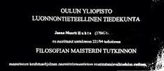 Tutkinto: FM 2000; Oulun yliopisto  Pääaine: suunnittelumaantiede  Sivuaineet: julkisoikeus, valtio-oppi, suomen kieli ja tilastotiede; kaikissa hyvät tiedot