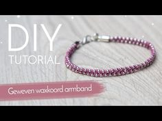 Sieraden maken met Kralenwinkel Online - Geweven waxkoord armband - YouTube