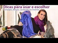 MODA   Dicas e truques para comprar e usar lenços, echarpes e cachecóis. - YouTube