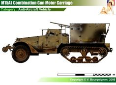 M15A1 Combination Gun Motor Carriage