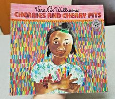 CHERRIES and CHERRY PITS by Vera B. Williams (1991, Paperback, Mulberry Edition) #MulberryBooks