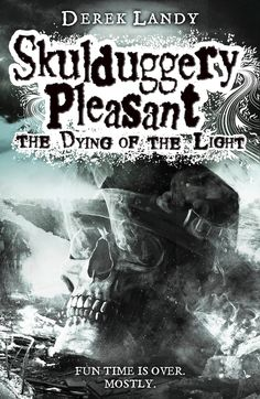 Skullduggery pleasant the dying of the light by derek landy new book coming oit so exited!!