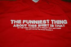 FUNNIEST THING T SHIRT SIZE LARGE