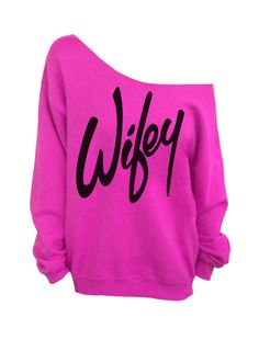 Wifey   Pink Slouchy Oversized Sweatshirt for Bride by DentzDesign, $29.00