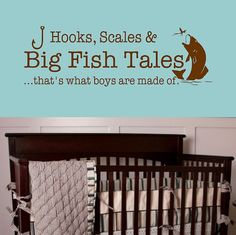 Details about Big Fish Tales- thats what boys are made of- Vinyl Wall Decal Boys Room Decor - Blakely Baby Name - Ideas of Blakely Baby Name - Big Fish Tales- that's what boys are made of- Vinyl Wall Decal Boys Room Decor Boys Fishing Room, Fishing Nursery, Boy Fishing, Fishing Bedroom, Baby Boy Rooms, Baby Boy Nurseries, Baby Room, Nursery Boy, Kid Rooms