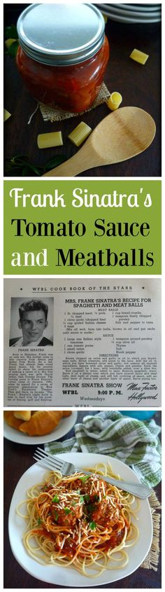 Perfect Marinara sauce was one of Sinatra's culinary passions. Frank published the recipe for his mother's Natalie Della Garaventa aka Dolly Sinatra, tomato sauce in a cookbook and even launched his own line of jar sauce in the late His recipe call Sauce Recipes, Pasta Recipes, Beef Recipes, Cooking Recipes, Recipies, Meatball Recipes, Dishes Recipes, Jamaican Recipes, Family Recipes