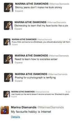 Relatable Marina & the Diamonds tweets. Especially the second last one.