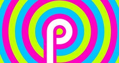 Compatible Devices That'll Get Android P Update; How To Install Android P Beta Easily Tablet Android, Android 9, Install Android, Smartphone, Phone Companies, Best Blogs, Operating System, Tech News, Cute Wallpapers