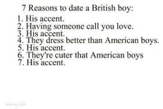 I think I've already pinned this somewhere, but I'll pin it again. I just really want to date a British guy! I really want to! I find them way more attractive than American guys! Like honestly what can you not love about British guys?>>>>> IRK <3 it