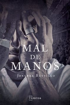 Buy Mal de manos by Joxerra Bustillo Castresana and Read this Book on Kobo's Free Apps. Discover Kobo's Vast Collection of Ebooks and Audiobooks Today - Over 4 Million Titles! Free Apps, Audiobooks, This Book, Ebooks, Reading, Movie Posters, Collection, Products, Journaling