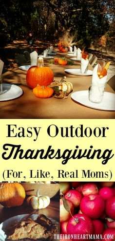 Easy Outdoor Thanksgiving (For, Like, Real Moms) - The Iron Heart Mama