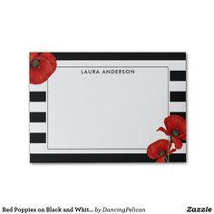Red Poppies on Black and White Stripes Post-it Notes - Red Poppies on Black and White Stripes Post-it Notes A lovely modern design with black and white stripes embellished with red poppies. Personalize with your name or other desired text. Sold at DancingPelican on Zazzle.