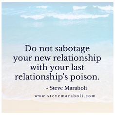 A Funeral For Past Relationships - Steve Maraboli www.stevemaraboli.net
