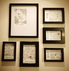 Framed maps (with hearts on the cities) of places we met, fell in love/got engaged, wed, our first home, our first church, and where we currently live. Google images for the maps and $20 Target 6-piece frame set.